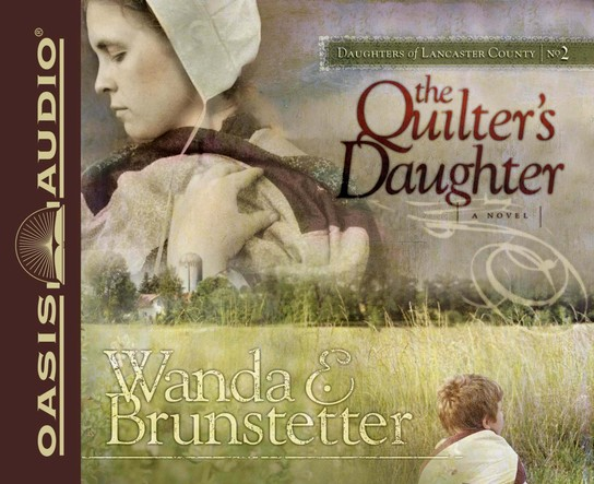 #2: The Quilter's Daughter Unabridged Audiobook on CD