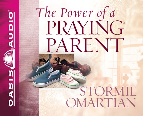 The Power of a Praying Parent Unabridged Audiobook on CD