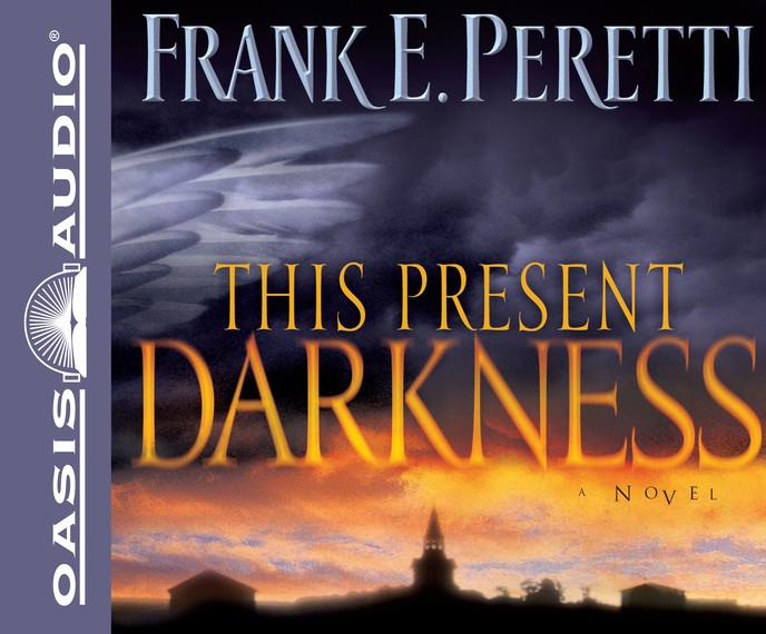 This Present Darkness: Unabridged Audiobook on CD