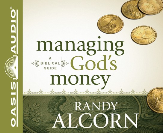 Managing God's Money: A Biblical Guide Unabridged Audiobook on CD