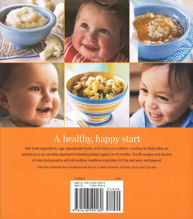 Cooking For Baby: Wholesome, Homemade, Delicious Foods for Kids from 6 to 18 Months