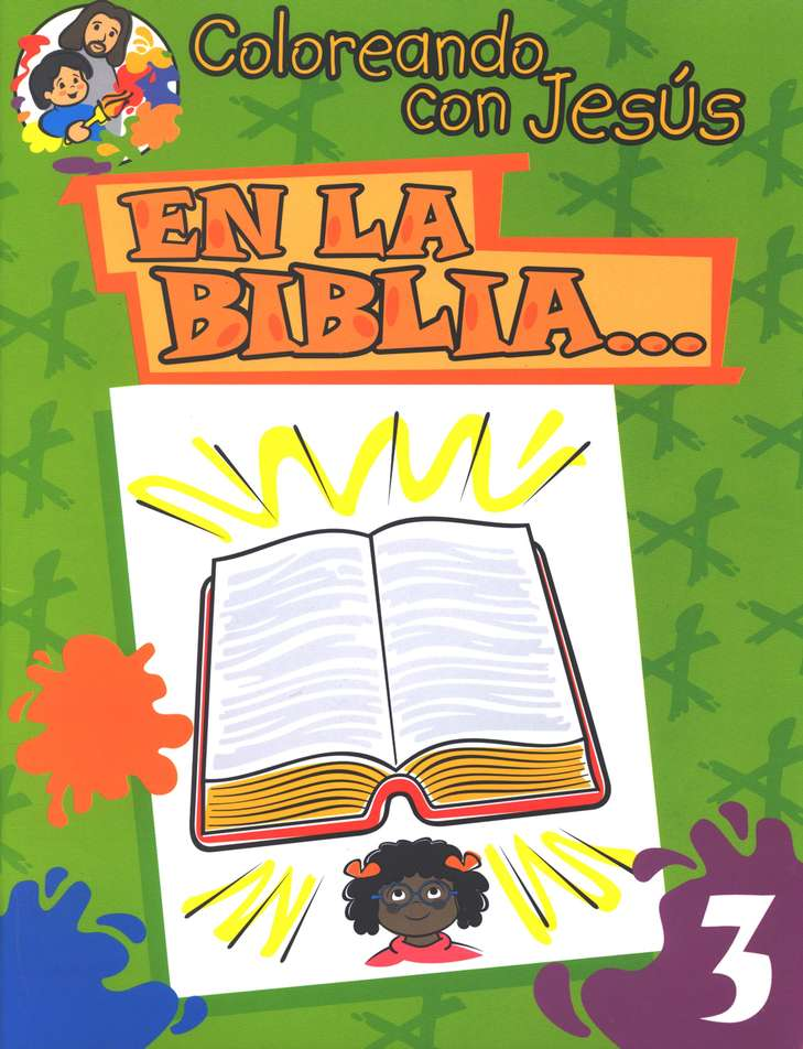 Coloreando con Jes&#250s: En la Biblia...  (Coloring with Jesus: In the Bible...)