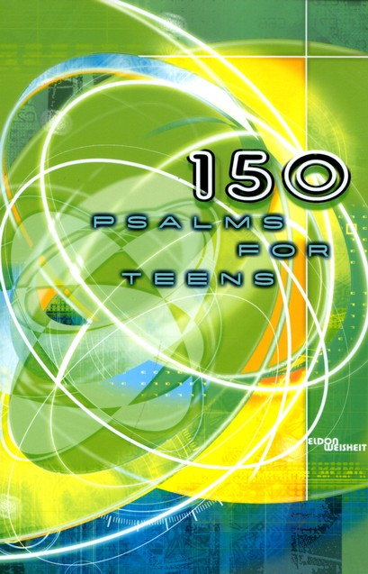 150 Psalms for Teens