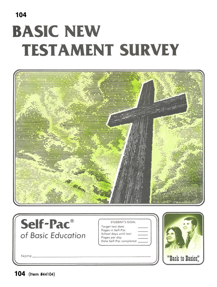 New Testament Survey Self-Pac 104, Grades 9-12