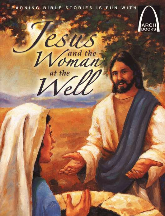 Jesus and the Woman at the Well Arch Book Series