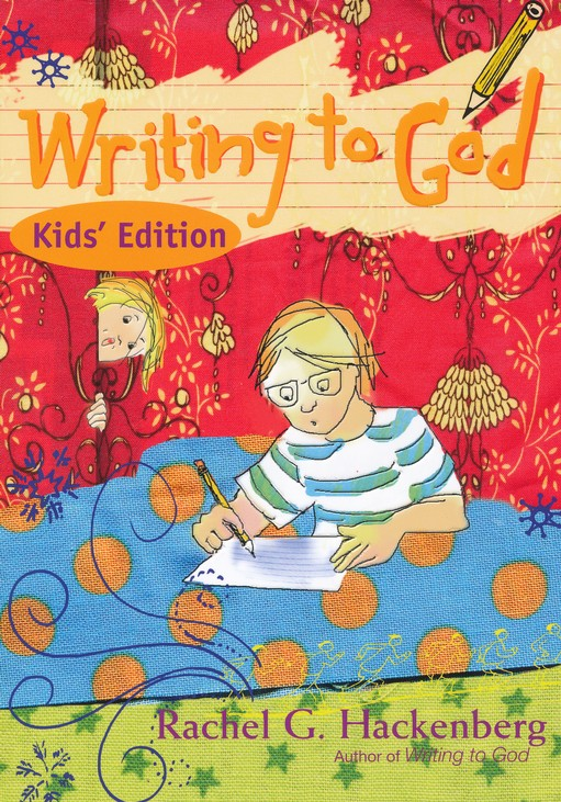 Writing to God--For Kids