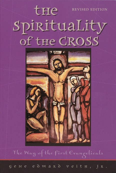 The Spirituality of the Cross, Revised Edition