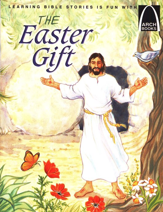 Arch Books Bible Stories: The Easter Gift