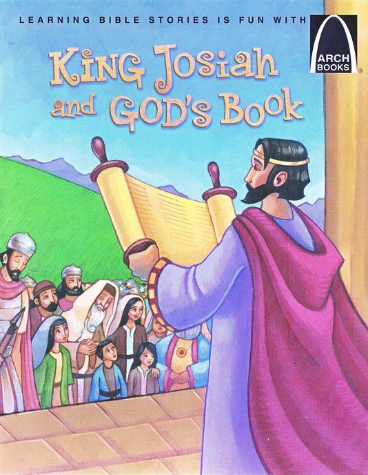King Josiah and God's Book, Arch Book Series