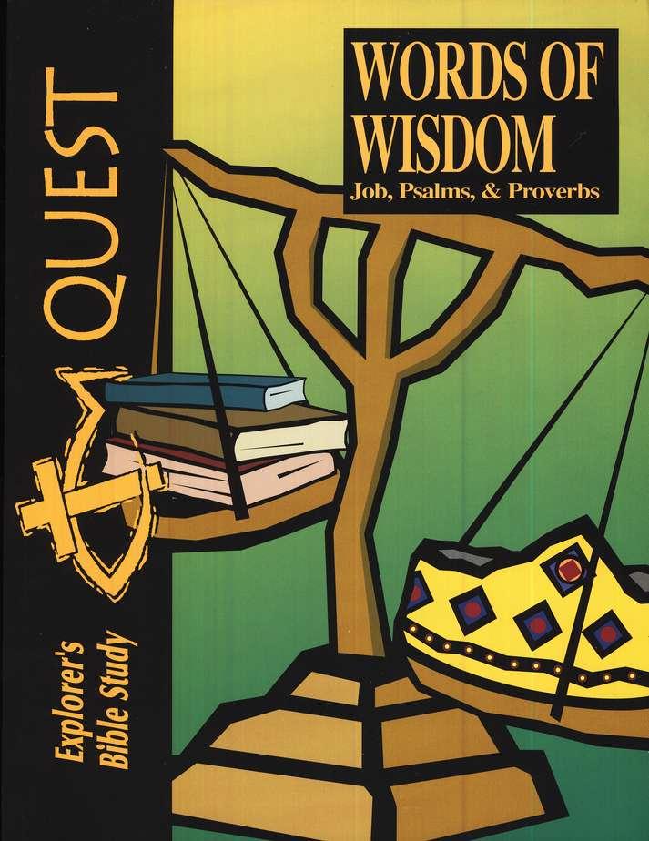 Bible Quest Words Of Wisdom Job Psalms Proverbs Student