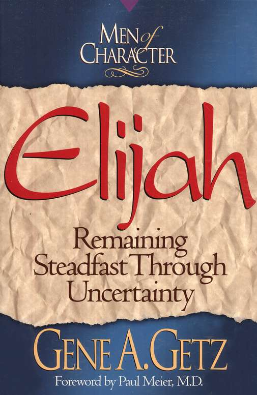 Elijah, Men Of Character Series