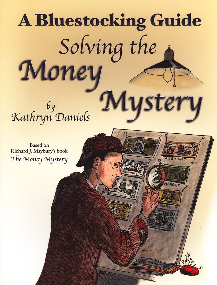 Bluestocking Guide: Solving the Money Mystery