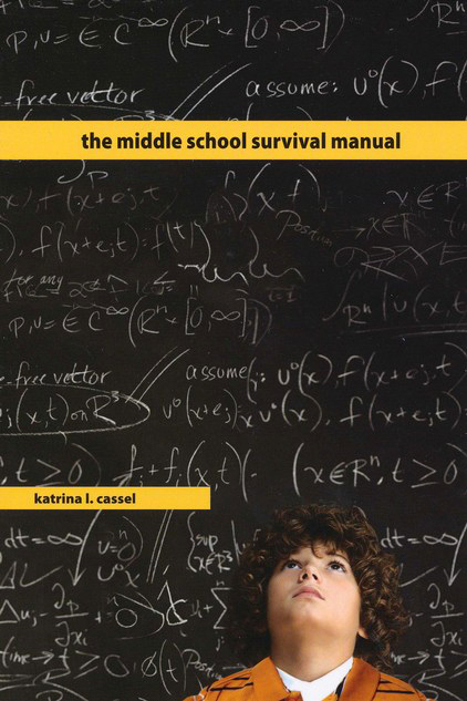 The Middle School Survival Manual