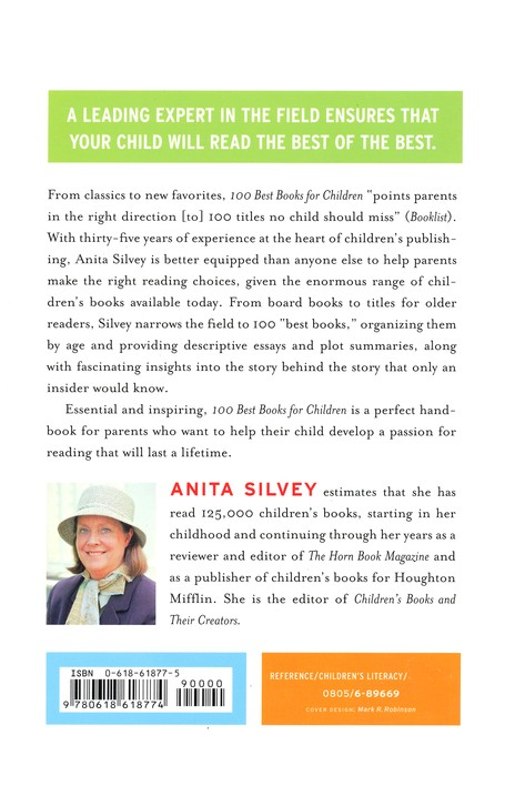 100 Best Books for Children: A Parent's Guide to Making the Right Choices for Your Young Reader, Toddler to Preteen