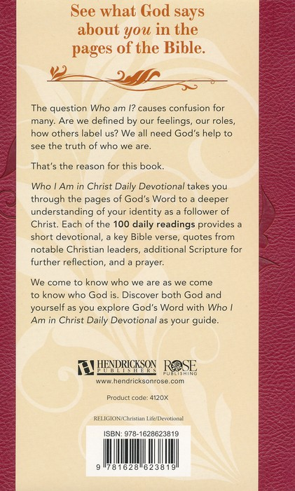 Who I Am In Christ Daily Devotional 100 Daily Devotions Len Woods