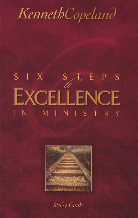 Six Steps To Excellence In Ministry, Study Guide