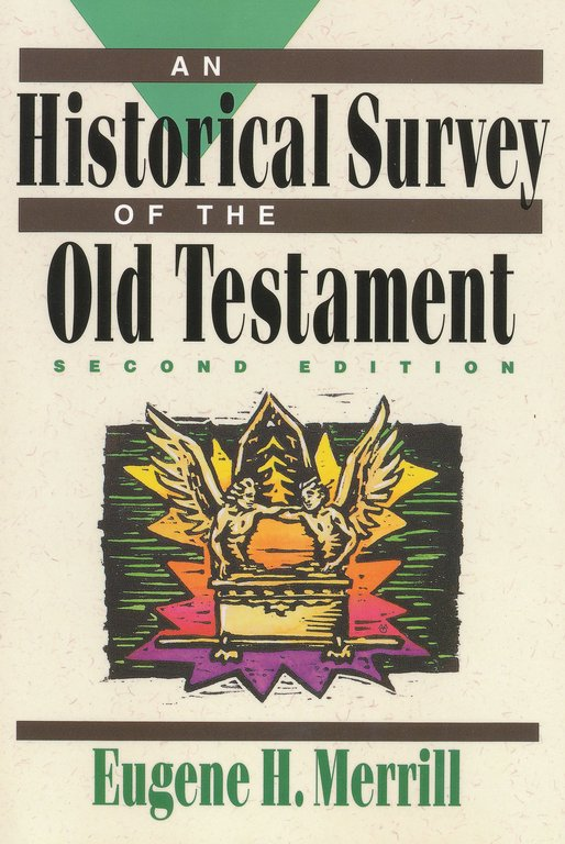 Historical Survey of the Old Testament