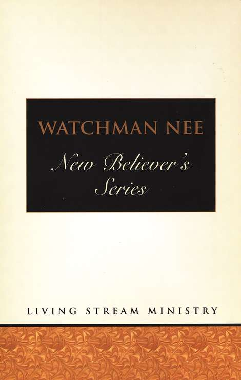 Watchman Nee: New Believers Series