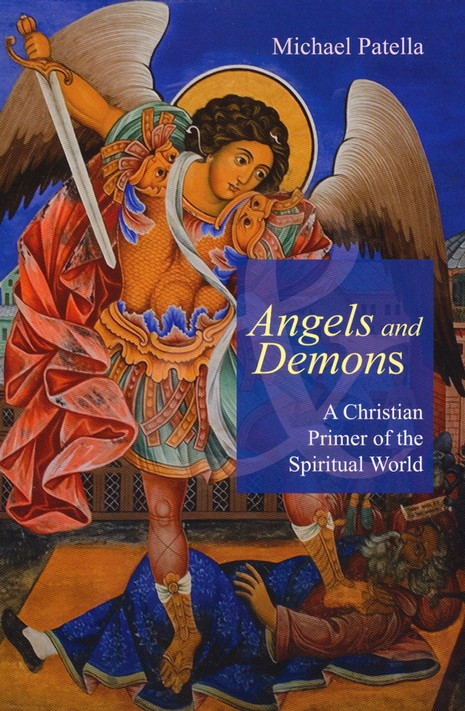 Angels and Demons: A Christian Primer of the Spiritual World