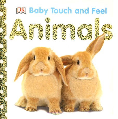 Animals: Baby Touch and Feel Board Book