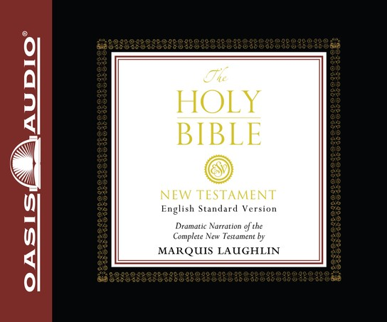 The holy bible english standard version new testament audio the holy bible english standard version new testament audio bible on cd narrated by marquis laughlin 9781589263628 christianbook fandeluxe Image collections