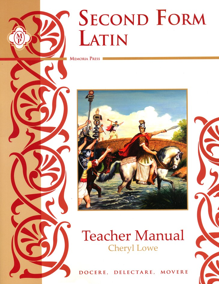 Second Form Latin, Teacher's Manual with Answer Key