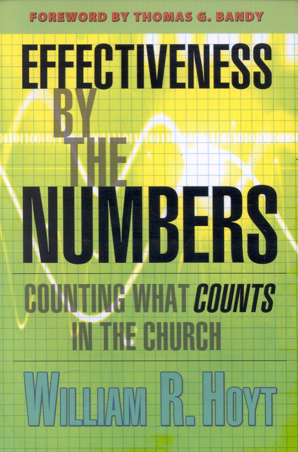 Effectiveness By the Numbers: Counting What Counts in the Church