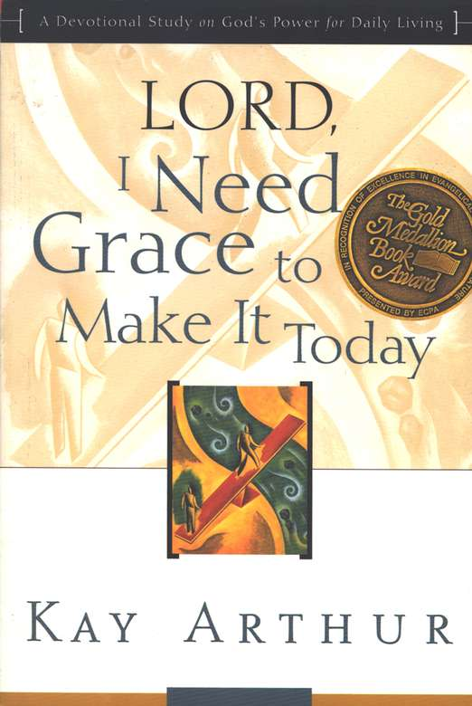 Lord, I Need Grace to Make It