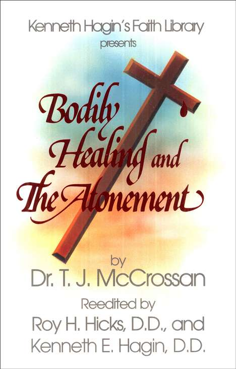 Bodily Healing and The Atonement