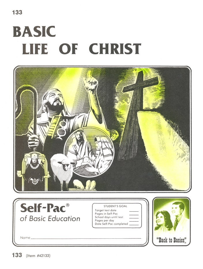 High School Bible Elective: Life of Christ PACEs 133- 144
