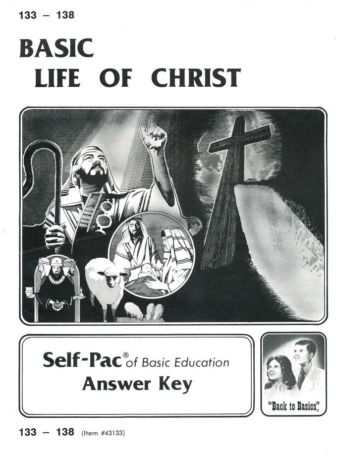 High School Bible Elective: Life of Christ SCORE Keys 133-144