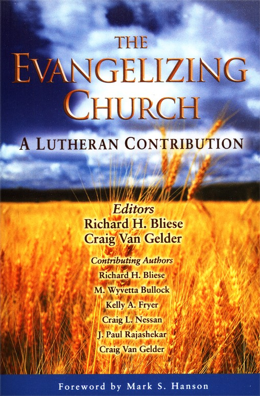 Evangelism: A Lutheran Perspective
