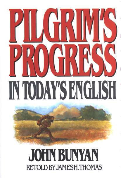 Pilgrim's Progress in Today's English