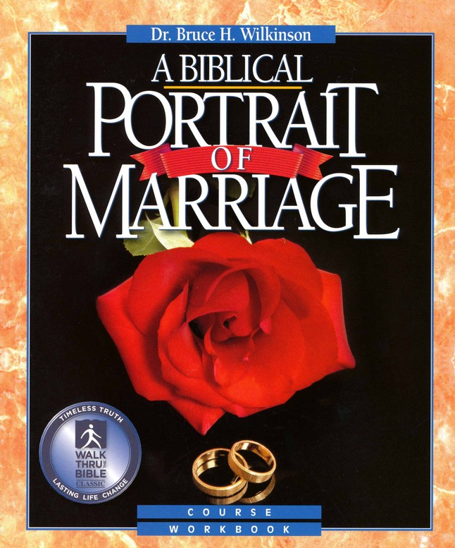 A Biblical Portrait Of Marriage, Study Guide