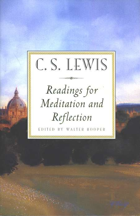 Readings for Meditation and Reflection
