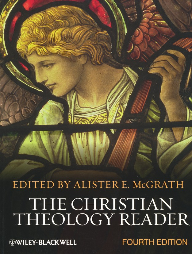 The Christian Theology Reader, 4th Ed.