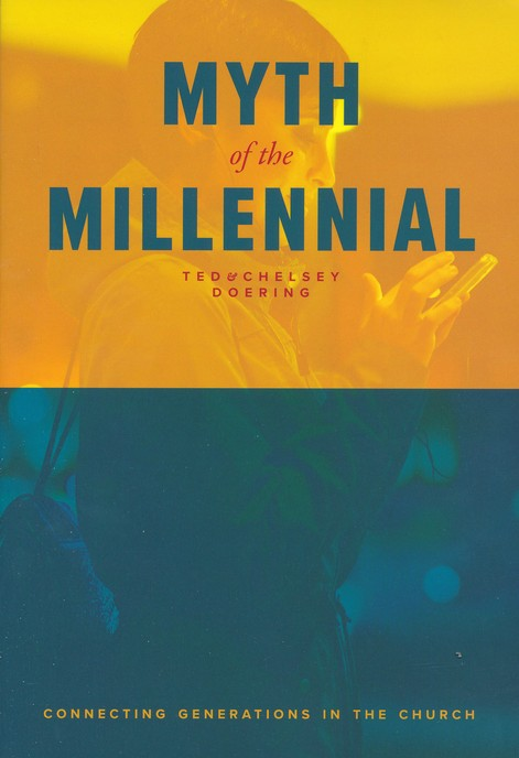 Myth Of The Millennial Connecting Generations In The Church Ted