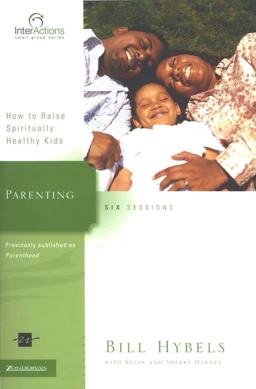 Parenting: How to Raise Spiritually Healthy Kids,  InterActions Series
