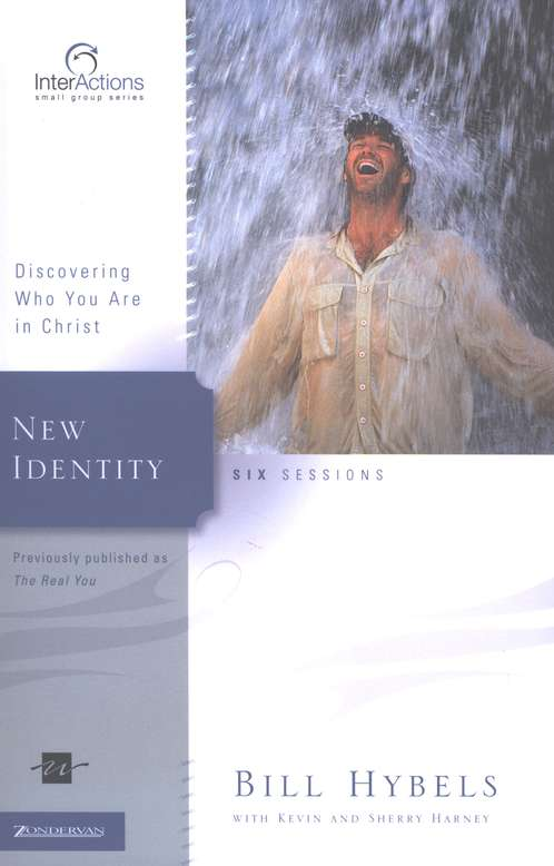 New Identity: Discovering Who You Are in Christ,  InterActions Series