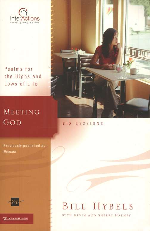 Meeting God: Psalms for the Highs and Lows of Life, InterActions