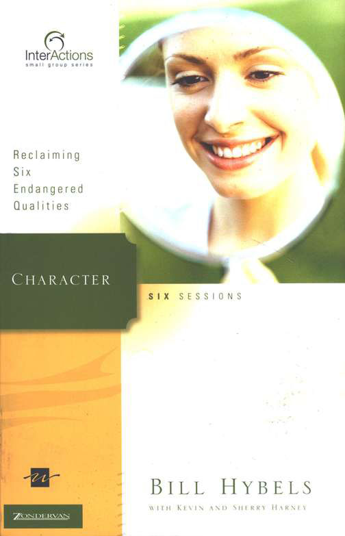 Character: Reclaiming Six Endangered Qualities, InterActions Series