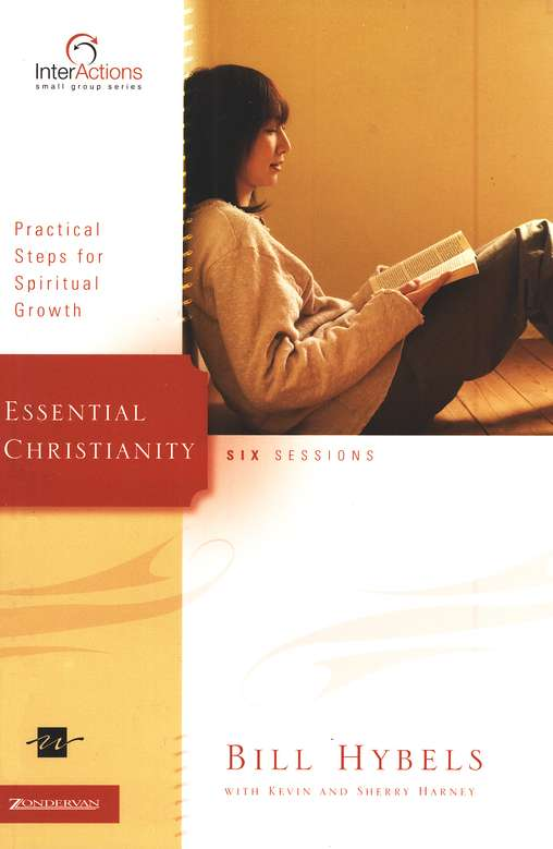Essential Christianity: Practical Steps for Spiritual Growth