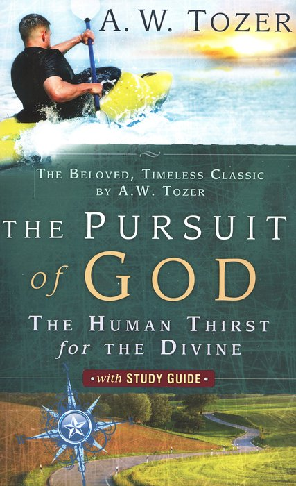 Pursuit Of God With Study Guide