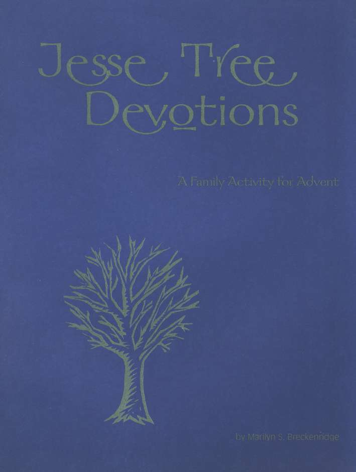 Jesse Tree Devotions: A Family Activity for Advent