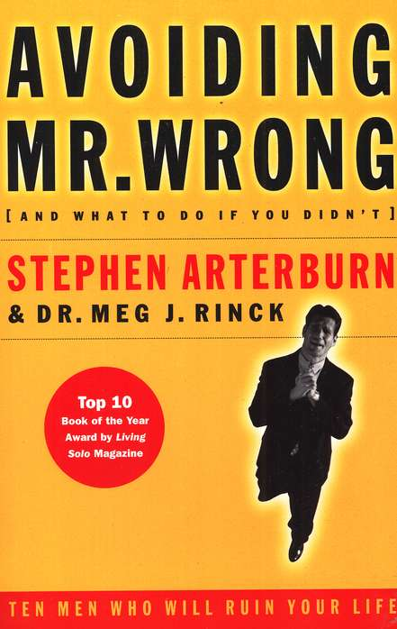 Avoiding Mr. Wrong: And What To Do If You Didn't