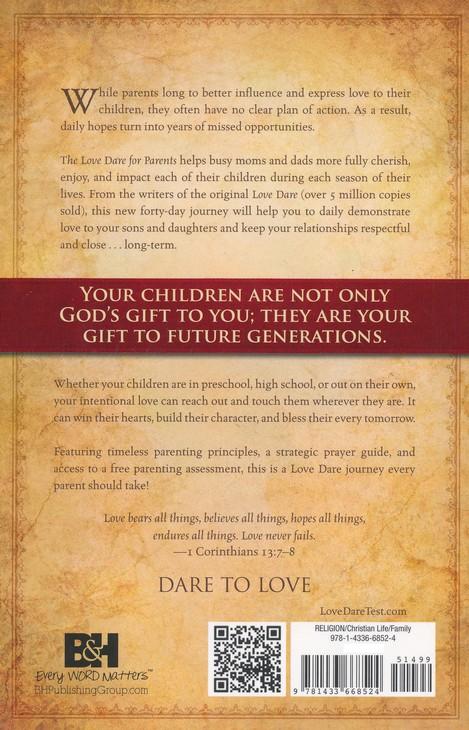 The Love Dare For Parents Stephen Kendrick Alex Kendrick