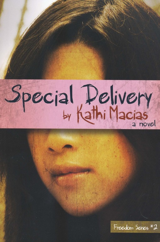 Special Delivery, Freedom Series #2