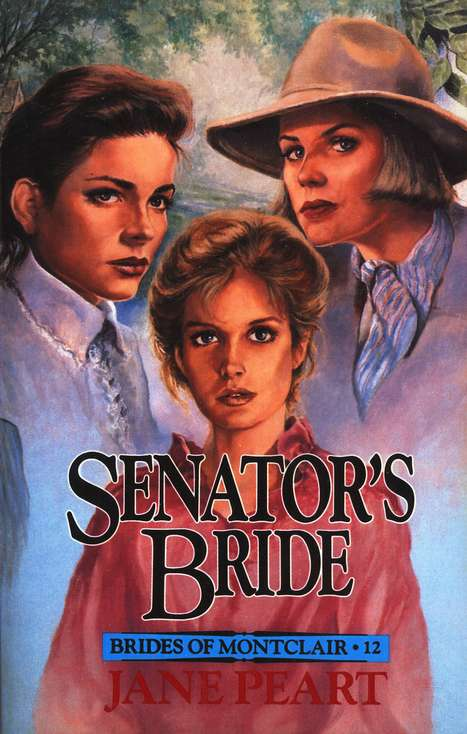 The Senators Bride Brides of Montclair Series, #12