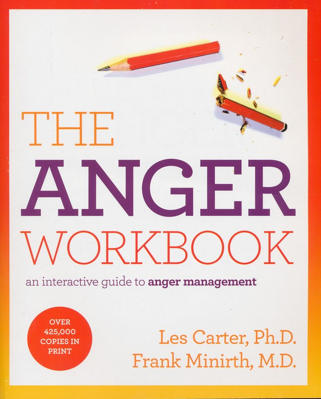 The Anger Workbook, revised and updated