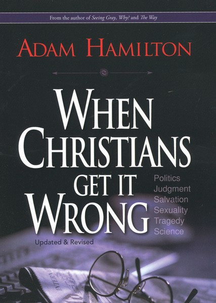When Christians Get It Wrong Revised